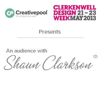 Creativepool and Clerkenwell Design Presents, an audience with Shaun Clarkson ID